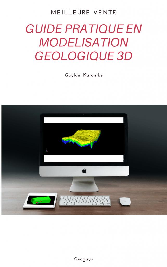 ebook gratuit guide pratique en modélisation géologique 3D pdf